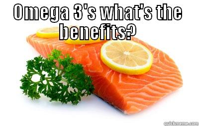 omega 3s whats the benefits